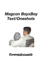Magcon BoyxBoy Texts/Oneshots [COMPLETED] by smilingmayne