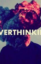 Overthinking by ftglarryx