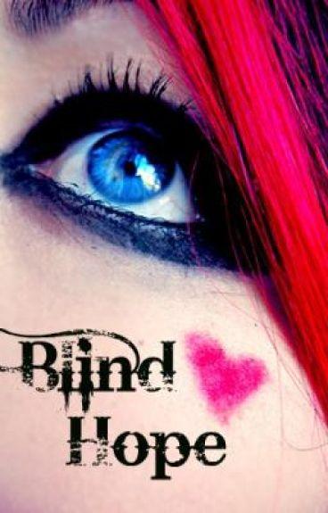 Blind Hope