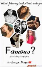 Famous? { FanFic Shawn Mendes }(EM PAUSA) by ManoelaNunes280