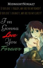 I'm Gonna Love You Forever: a Harry X Voldemort|Tom by MidnightNinja27