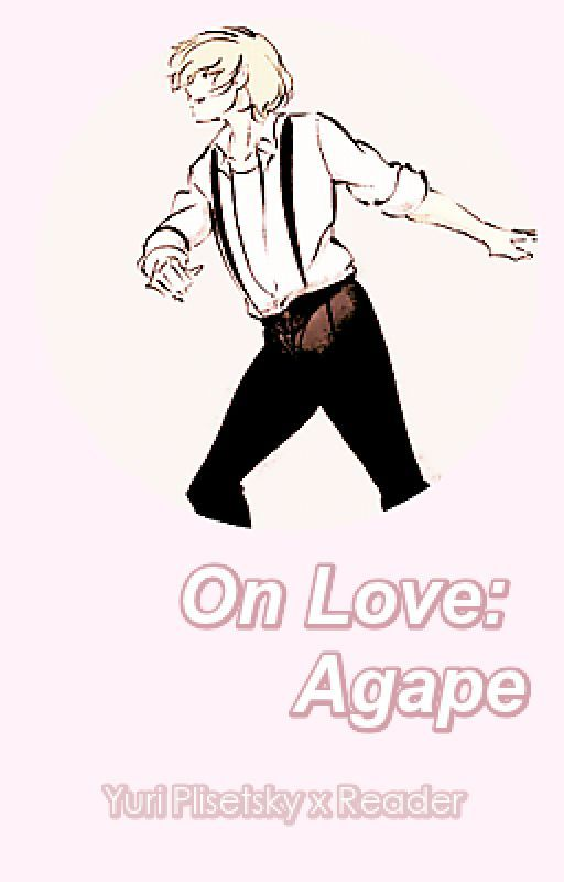 on love: agape ➳ yuri plisetsky by remaneo