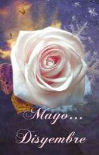 Mayo... Disyembre by AnakDalita