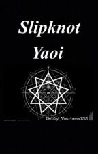 || Slipknot Yaoi ||  by Debby_Voorhees13