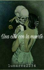 Una cita con la muerte by lunares2234
