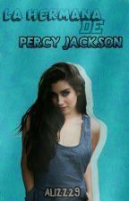 La Hermana De Percy Jackson [Nico Di Angelo Y Tu] by alizz29