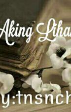 Aking Liham by tnsnch