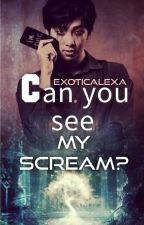 Can you see my Scream?| Kim Namjoon by exoticalexa