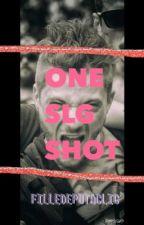 ONE SLG SHOT by filledelatoile