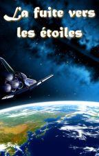 [Science-Fiction] La fuite vers les étoiles by Halryk