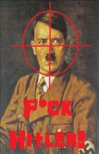 F*ck Hitler by TheUltimateFatMan