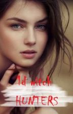 1D witch Hunters (1Direction FanFic) by SweetSour94
