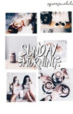 Sunday Morning. | camren | by squeezejauregui