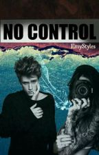 NO CONTROL  by EmyStyle