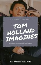 Tom holland Imagines by SpideyHolland96