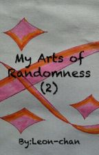 My Arts Of Randomness (2) by Leon-chan