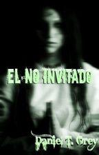 El no Invitado by DanielTGrey