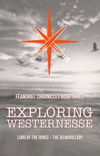 Exploring Westernesse by Silmarilz1701