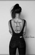 Hay Lugar Para el Amor (Libro 3 de 3) by CeleHolman