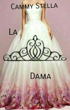 La Dama by Cammy_Stella