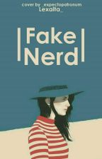 Fake Nerd [Slow Update] by Lexalta_