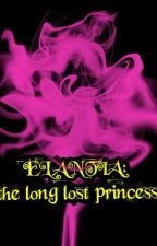ELANTIA: The Long Lost Princess by Ms_animatics