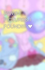 BWWM PICTURES I FOUND!!!! ❤ by UpComingQueen
