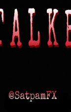 S.T.A.L.K.E.R by SatpamFX