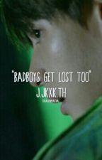 """Badboys get lost too"" || j.jk+k.th by taehyungminhyuk"
