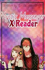 Mystic Messengers X Reader OneShots by CristalLucielle