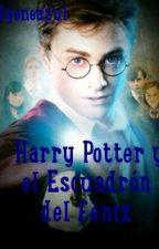 Harry Potter y el Escuadrón del Fénix by ilyeneazul_okamoto23