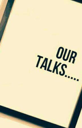 Our Talks by AamirVarunkar