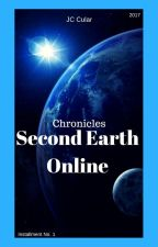 Chronicles: Second Earth Online by CyrilCular