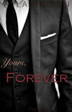 Yours, Forever by Plain20