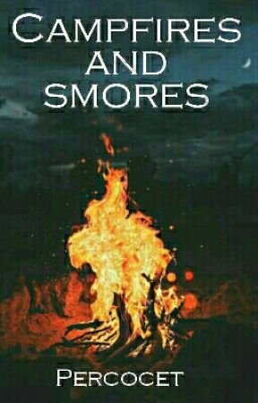 Campfires and Smores by Percocet