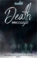 Death Message | EXO | ✔ by jxhll7