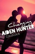 Changing Aiden Hunter by CocoColie
