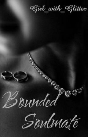 Bounded Soulmates by Girl_with_Glitter