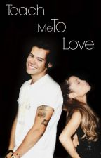Teach Me To Love {Harry Styles SK} by Domie2710