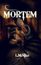 Mortem by Jeevika2304