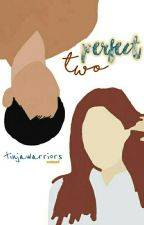 perfect two by tinjawarriors