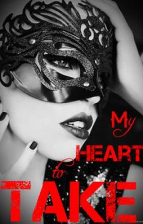 My Heart to Take by lanajean