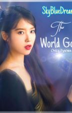 The World God Only Knows (Book 1 & 2) SERIES by SkyBlueDreamer