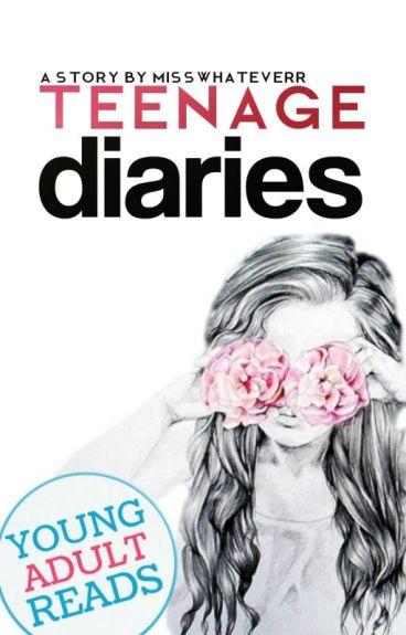 Teenage Diaries