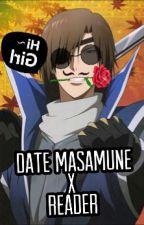 Date Masamune x Reader (Sengoku Basara) by Red_JUNIOR