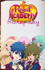 Regal Academy Roleplay (CLOSED FOR NOW) by -HanakoYamada-