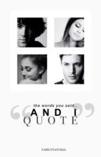 AND I QUOTE | winchesters by fairlynatural