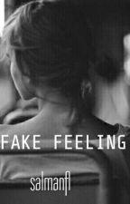 Fake Feeling by salmanaufalia0807