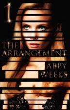 The Arrangement 1 by AbbyWeeks