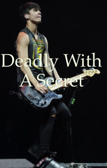 Deadly with a Secret